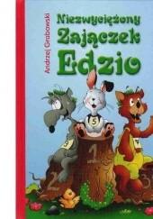 Okładka książki Niezwyciężony Zajączek Edzio Andrzej Grabowski