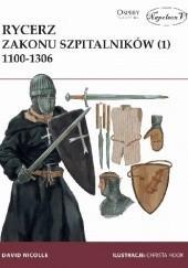 Okładka książki Rycerz zakonu szpitalników 1100-1306 David Nicolle