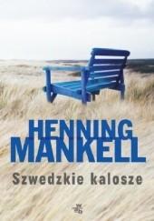 Okładka książki Szwedzkie kalosze Henning Mankell