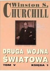 Okładka książki Druga wojna światowa. Tom V. Księga 1 Winston Churchill