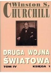 Okładka książki Druga Wojna Światowa. Tom IV. Księga 1 Winston Churchill