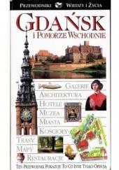 Okładka książki Gdańsk i Pomorze Wschodnie Jerzy S. Majewski,Małgorzata Omilanowska