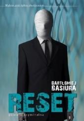 Okładka książki Reset Bartłomiej Basiura