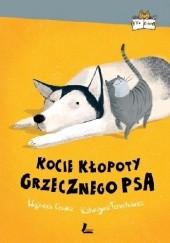 Okładka książki Kocie kłopoty Grzecznego psa Wojciech Cesarz,Katarzyna Terechowicz,Joanna Rusinek