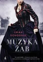 Okładka książki Muzyka żab Emma Donoghue