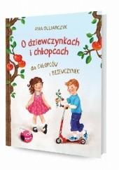 Okładka książki O dziewczynkach i chłopcach dla chłopców i dziewczynek Asia Olejarczyk