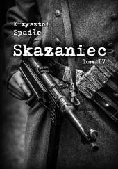 Okładka książki Skazaniec. Czapki z głów Krzysztof Spadło