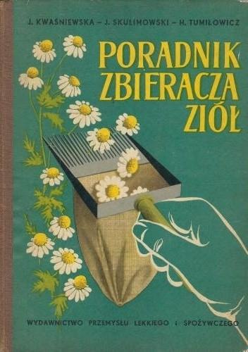 Okładka książki Poradnik zbieracza ziół