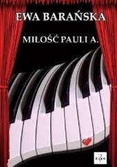 Okładka książki Miłość Pauli A Ewa Barańska