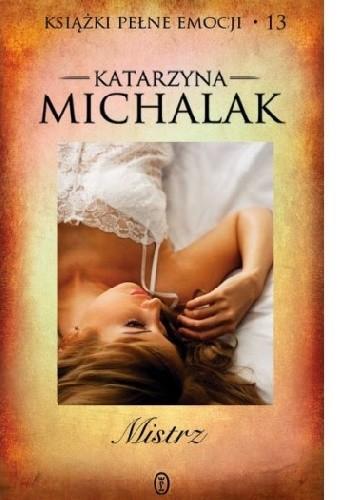 Okładka książki Mistrz Katarzyna Michalak