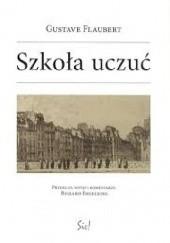 Okładka książki Szkoła uczuć Gustave Flaubert