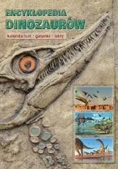 Okładka książki Encyklopedia dinozaurów. Kalendarium, gatunki, fakty Dougal Dixon