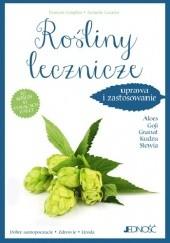 Okładka książki Rośliny lecznicze. Uprawa i zastosowanie. 20 roślin o tysiącach zalet François Couplan,Aymeric Lazarin