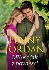 Okładka książki Miłość jak z powieści Penny Jordan