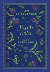 Okładka książki Puch ostu. Fraszki o życiu i miłości Jan Izydor Sztaudynger