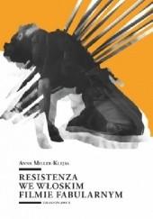 Okładka książki Resistenza we włoskim filmie fabularnym Anna Miller-Klejsa