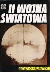 Okładka książki II Wojna Światowa.Bitwa o Atlantyk praca zbiorowa