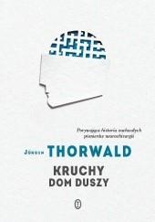 Okładka książki Kruchy dom duszy Jürgen Thorwald