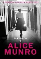 Okładka książki Uciekinierka Alice Munro