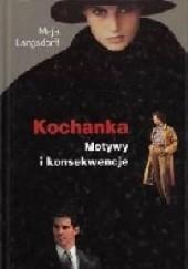 Okładka książki Kochanka. Motywy i konsekwencje Maja Langsdorff