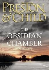 Okładka książki The Obsidian Chamber Douglas Preston,Lincoln Child