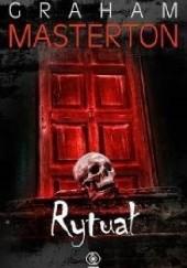 Okładka książki Rytuał Graham Masterton