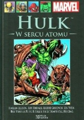 Okładka książki Hulk: W Sercu Atomu Harlan Ellison,Roy William Thomas Jr.,Archie Goodwin,Len Wein,Bill Mantlo,Sal Buscema,Herb Trimpe,Peter Gillis