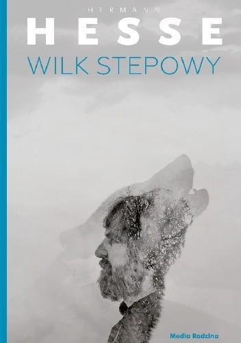 Okładka książki Wilk stepowy Hermann Hesse