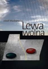 Okładka książki Lewa wolna Józef Mackiewicz