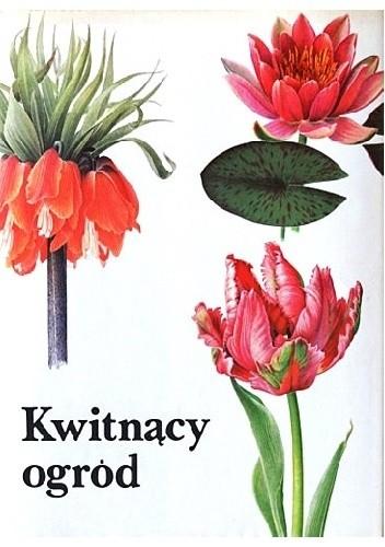 Okładka książki Kwitnący ogród