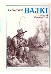 Okładka książki Bajki. Z rycinami Gustave'a Dore Jean de La Fontaine