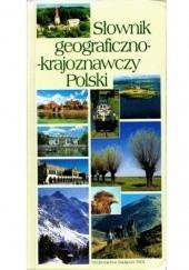 Okładka książki Słownik geograficzno-krajoznawczy Polski praca zbiorowa