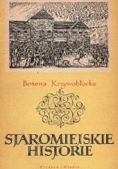 Okładka książki Staromiejskie historie Bożena Krzywobłocka
