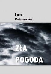 Okładka książki ZŁA POGODA Beata Matuszewska