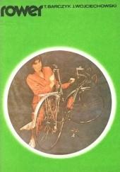 Okładka książki Rower Tomasz Barczyk,Jacek Wojciechowski