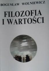 Okładka książki Filozofia i Wartości I Bogusław Wolniewicz