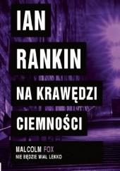 Okładka książki Na krawędzi ciemności Ian Rankin
