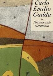 Okładka książki Poznawanie cierpienia Carlo Emilio Gadda