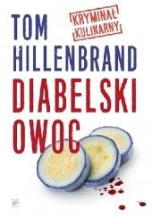 Okładka książki Diabelski Owoc. Kryminał kulinarny