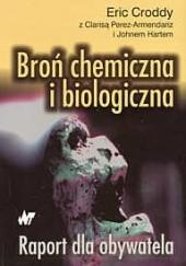 Okładka książki Broń chemiczna i biologiczna. Raport dla obywatela Eric Croddy,John Hart