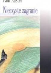 Okładka książki Nieczyste zagranie Paul Auster