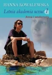 Okładka książki Letnia Akademia Uczuć: Anna i wodorosty Hanna Kowalewska