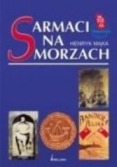 Okładka książki Sarmaci na morzach Henryk Mąka