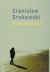 Okładka książki Samotność Stanisław Srokowski