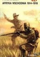 Okładka książki Afryka Wschodnia 1914 - 1918 Paweł Brudek