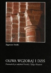 Okładka książki Oliwa wczoraj i dziś. Przewodnik po zabytkach katedry i byłego klasztoru Zygmunt Iwicki