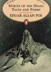 Okładka książki Spirits of the Dead Tales and Poems Edgar Allan Poe