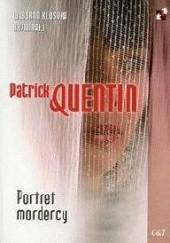 Okładka książki Portret mordercy Patrick Quentin