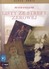 Okładka książki Listy ze strefy zerowej Peter Englund