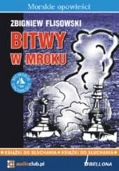 Okładka książki Bitwy w mroku Zbigniew Flisowski